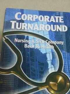 Corporate turnaround- nursing a sick company back to health
