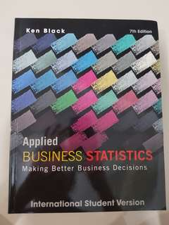 Applied Business Statistics 7th Edition Original