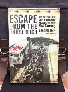 《Bran-New + Hardcover Edition + The Swedish Red Cross Expedition Effort To Rescue 17,000 Lives In Ravensbruck Concentration Camp》Sune Persson - ESCAPE FROM THE THIRD REICH : The Harrowing True Story of the Largest Rescue Effort inside Nazi Germany