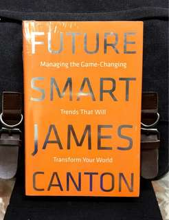 # Highly Recommended《Bran-New + Hardcover Edition + How To Manage & Profit From The Game-Changing Trends To Improve Your Life》James Canton - FUTURE SMART : Managing the Game-Changing Trends that Will Transform Your World