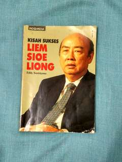 Kisah Sukses Liem Sioe Liong