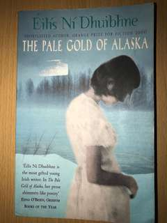The Pale Gold of Alaska