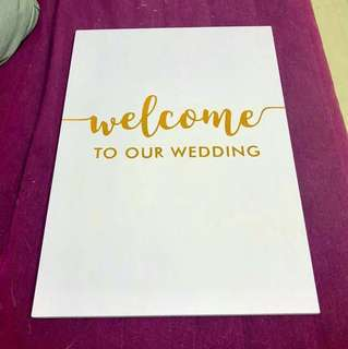 Welcome to our wedding signage board