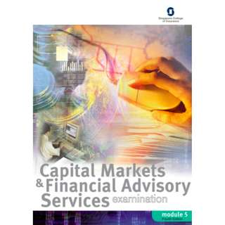 Capital Markets & Financial Advisory Services (CMFAS) Module 5 Exam eBook and Mock Exam (Fourth Edition) (534 Pages Mega eBook)