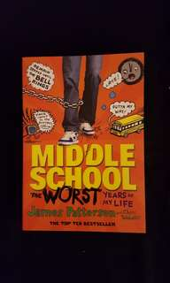 Middle School ~ The Worst Years Of My Life by James Patterson #July100