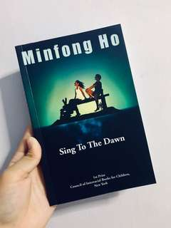 Minfong Ho's Sing To The Dawn