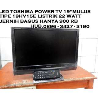 "Led TosHiBa Power Tv 19"" Mulus Bagus KATAPANG SOREANG"