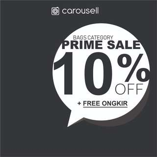PRIME SALE CATEGORY BAG - 10% OFF + FREE ONGKIR