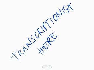 transcriptionist