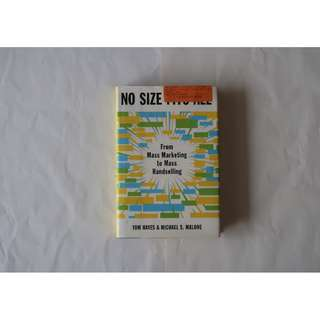 No Size Fits All - Michael S. Malone and Tom Hayes