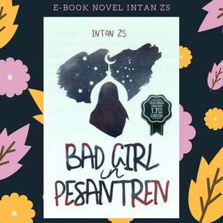 PREMIUM : EBOOK PDF NOVEL BAD GIRL IN PESANTREN