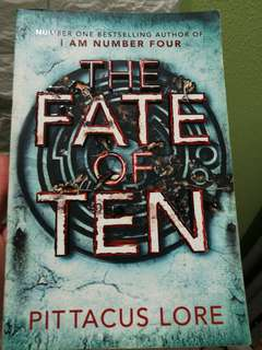 Fate Of Ten - Pittacus Lore (I am Number 4 series)