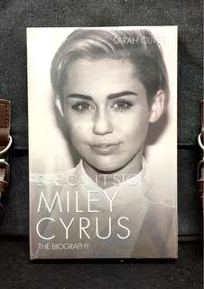 《Bran-New + An In-Depth Biography of Miley Cyrus》Sarah Oliver - SHE CAN'T STOP : Miley Cyrus The Biography