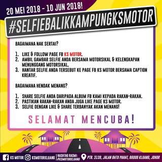 Peraduan Selfie Balik Kampung KS Motor