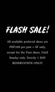 PRELOVED SHOES FOR PHP300 + SF PER PAIR! UNTIL SUNDAY ONLY!