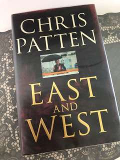 East and West by Chris Patten