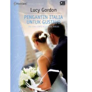 Ebook Pengantin Italia Untuk Gustavo (The Italian's Rightful Bride) - Lucy Gordon