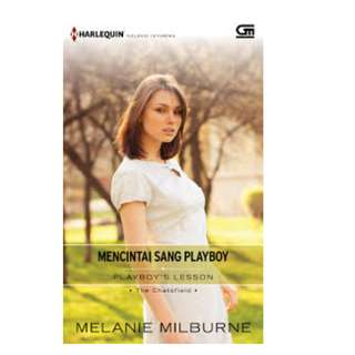Ebook Mencintai Sang Playboy (Playboy's Lesson) - Melanie Milburne