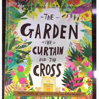 The Garden, The Curtain and The Cross - Carl Laferson