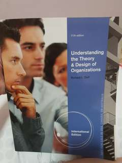 Understanding the theory of design of organizations 11th edition