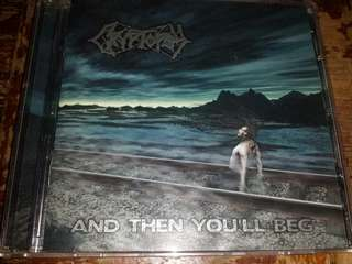 Music CD (Metal): Cryptopsy ‎– And Then You'll Beg - Death Metal