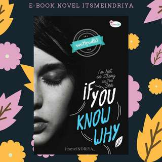 PREMIUM : EBOOK PDF NOVEL IF YOU KNOW WHY