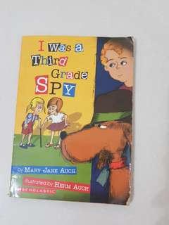 I was a third grade spy by Mary Jane Auch