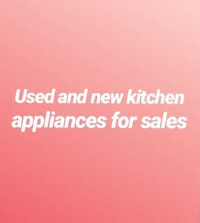 Kitchen appliances sales!