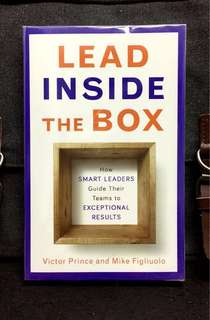 《Bran-New + How To Get The Best Out Of Yourself And Your Team》Victor Prince & Mike Figliuolo - LEAD INSIDE THE BOX : How Smart Leaders Guide Their Teams to Exceptional Results