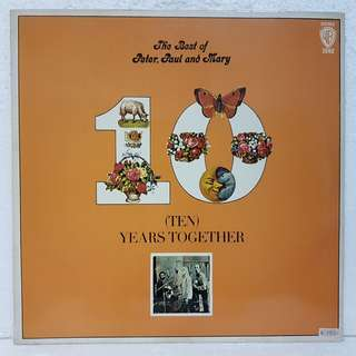 Reserved: Peter, Paul & Mary - Ten Years Together Vinyl Record