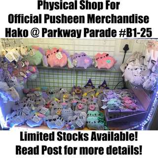 Physical Pusheen Store in sg singapore!! Parkway Parade #B1-25 @ Hako