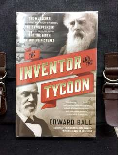 《Bran-New + Historical True Crime》Edward Ball - THE INVENTOR AND THE TYCOON : The Murderer Eadweard Muybridge, the Entrepreneur Leland Stanford, and the Birth of Moving Pictures