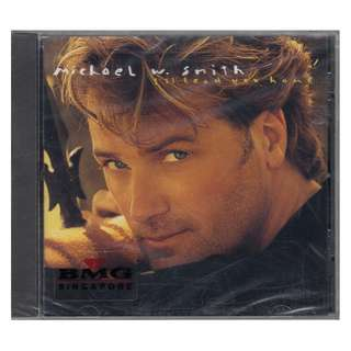 Michael W. Smith: <I'll Lead You Home> 1995 CD (Brand new)