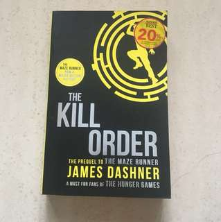The Maze Runner Series : The Kill Order