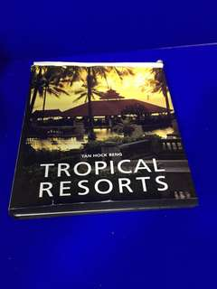Tropical Reaorts - Tan Hock Beng by Page One Publishings Pte Ltd