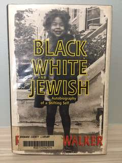Novel - Black, White and Jewish