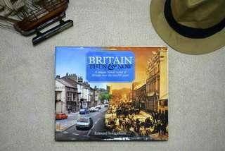Britain Then & Now