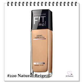 💕 Instock 💕 Maybelline Fit Me DEWY + Smooth Foundation 💋 #220 Natural Beige 💋