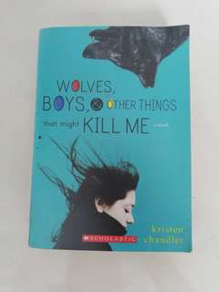 Wolves, Boys & Other Things That Might Kill Me