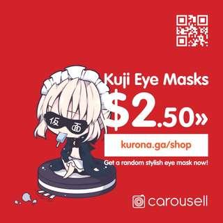 🈁 Stylish Eye Mask Kuji!