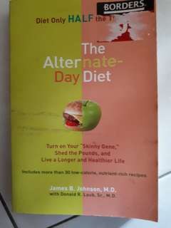 The Alternate Day Diet, maddest yet about food (2 books)