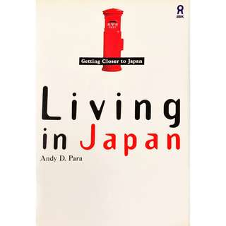 ASK - Living in Japan - Getting Closer to Japan