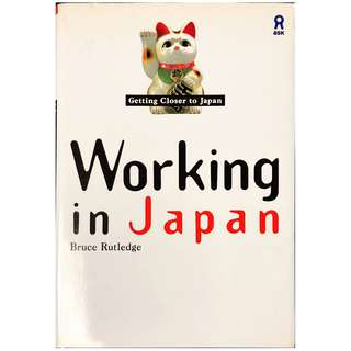 ASK - Working in Japan - Getting Closer to Japan