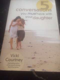 5 Conversations you Must have with Your Daughter by Vicki Courtney