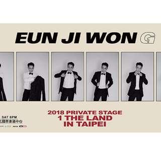 <售票>EUN JI WON 2018 Private Stage [ 1 The Land ] in Taipei 2018殷志源