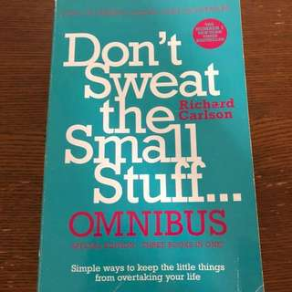 Self improvement:Don't sweat the small stuff by Richard Carlson