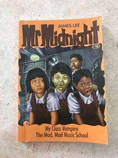 Mr Midnight ( My class Vampire, The Mad,Mad Music School) ( James Lee )