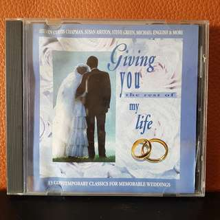 WeddingCD》Giving You The Rest Of My Life