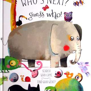 Buku Anak WHO S NEXT GUESS WHO - SEARCH WHO CAME AND FIND WHO WENT?