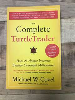 The Complete Turtle Trader by Michael W Covel